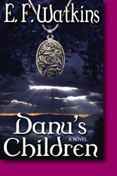 Danu's Children by E.F. Watkins - Available Now