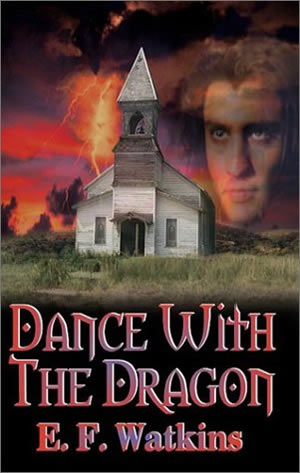Dance with the Dragon by E. F. Watkins